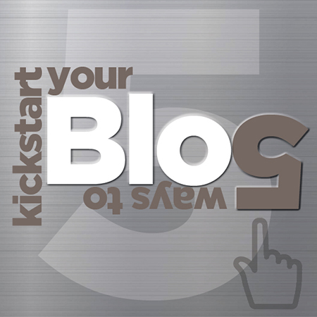 graphic for 5 ways to kickstart your blog
