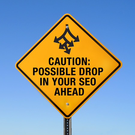 Drop in SEO warning on road sign